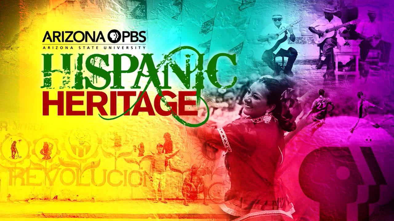 Hispanic Heritage Month on Arizona PBS