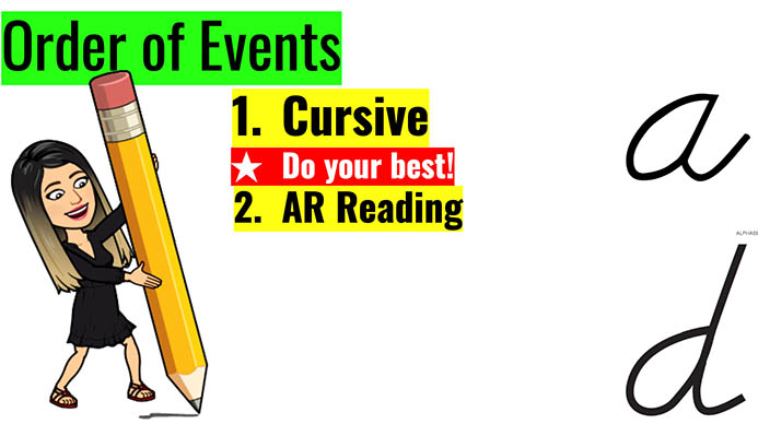 A slide titled Order of Events directs students to work on cursive and AR reading.